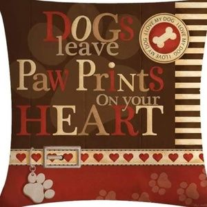 Other - Pillow Cover- New - Dogs Leave Paw Prints